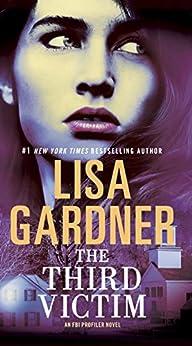 The Third Victim: An FBI Profiler Novel par [Gardner, Lisa]