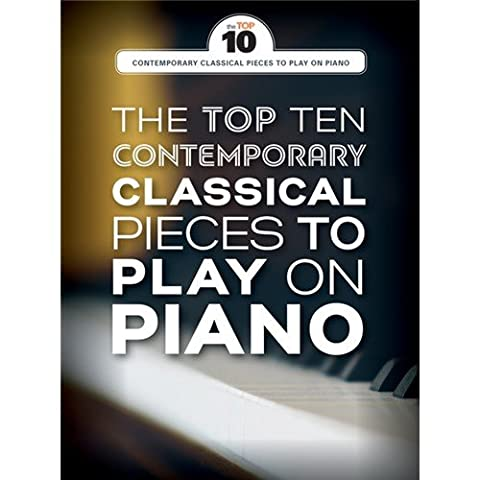 The Top Ten Contemporary Classical Pieces To Play On