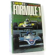 Le livre d'or de la formule 1. 1981