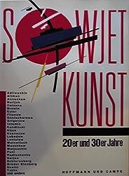 Sowjet-Kunst 20er [zwanziger] und 30er [dreissiger] Jahre