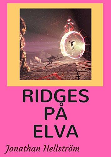 Ridges Pa Elva (Swedish Edition) por Jonathan  Hellstrom
