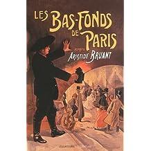 Les bas-fonds de Paris - tome 1