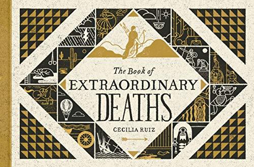 The Book Of Extraordinary Deaths por Cecilia Ruiz