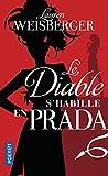 Telecharger Livres Le Diable s habille en Prada (PDF,EPUB,MOBI) gratuits en Francaise