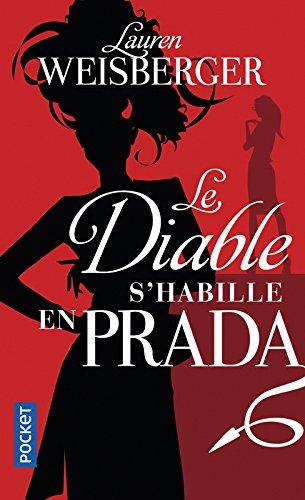 Le Diable s'habille en Prada par Lauren WEISBERGER