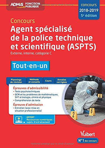 Concours Agent spécialisé de la police technique et scientifique (ASPTS) - Catégorie C - Tout-en-un - Concours 2018-2019