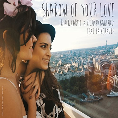 Shadow of Your Love (feat. Taikonaute)