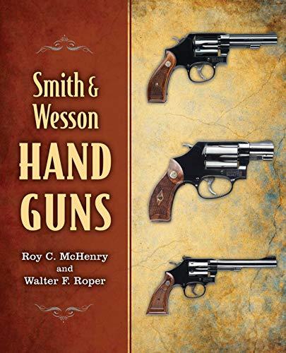 Smith & Wesson Hand Guns -