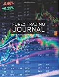Forex Trading Journal: FX Trade Log For Currency Market Trading (Trend Line Charts Design) (180 pages) (8.5 x 11 Large)