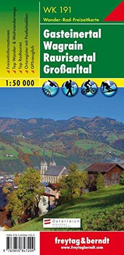 WK 191 Gasteinertal - Wagrain - Raurisertal - Großarltal, Wanderkarte 1:50.000, Freytag Berndt Wanderkarten (freytag & berndt Wander-Rad-Freizeitkarten)