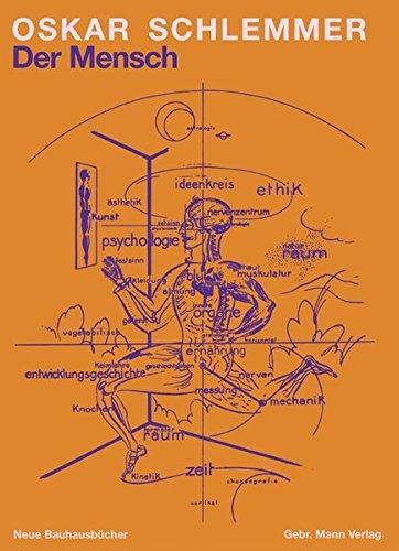 Der Mensch: Unterricht am Bauhaus (Neue Bauhausbücher)