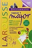 Dictionnaire Larousse Super Major 9/12 ans (CM2/6e) - Larousse - 23/05/2012