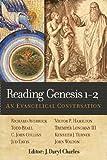 Reading Genesis 1-2: An Evangelical Conversation by J Daryl Charles (31-Jul-2013) Paperback