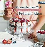 Die wunderbare Welt von Fräulein Klein: Backzauber und Dekolust
