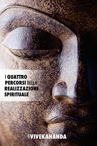 I Quattro Percorsi della Realizzazione Spirituale