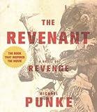 [ { The Revenant: A Novel of Revenge } ] BY ( Author ) Oct-2015 [ Audio CD ]