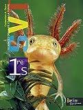 Sciences de la Vie et de la Terre 1e S : Programme 2011 (Petit format)...