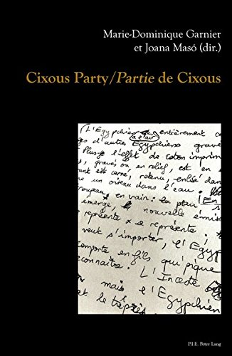 Cixous Party / Partie De Cixous