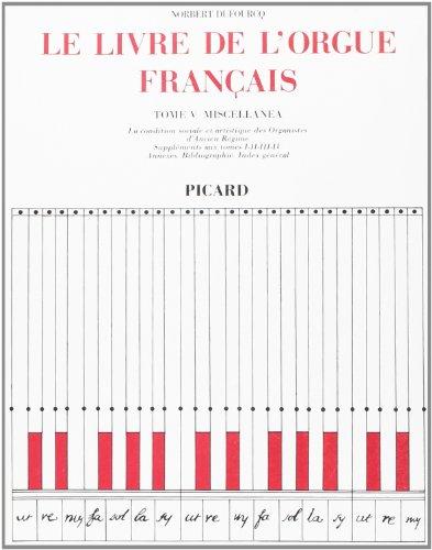 Le livre de l'orgue français, tome 5 - miscel...