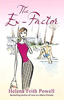 The Ex-Factor: A Novel by [Frith-Powell, Helena]