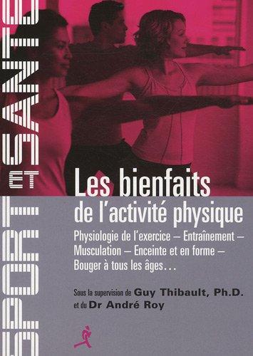 Les bienfaits de l'activité physique pour tous !