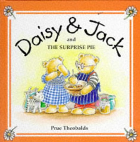 Daisy and Jack and the surprise pie