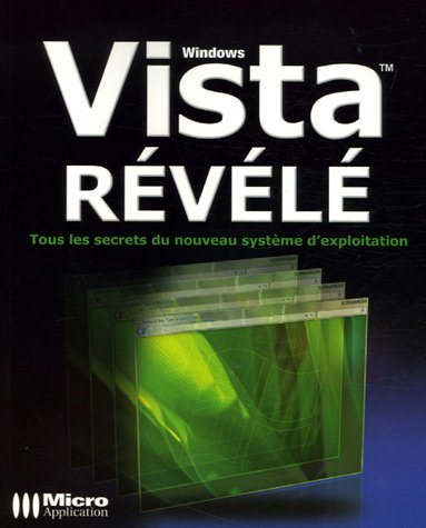 WINDOWS VISTA REVELE par Sylvain Caicoya, Jean-Georges Saury