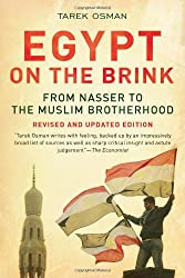 Egypt on the Brink - From Nasser to the Muslim Brotherhood Updated Edition