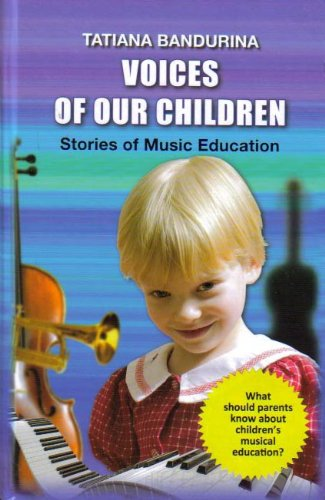 Voices of Our Children: Stories of Music Education