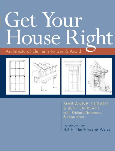 Get Your House Right: Architectural Elements to Use & Avoid por Marianne Cusato