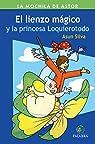 lienzo mágico y la princesa Loquierotodo, El par Silva