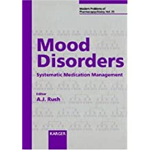 Mood Disorders: Systematic Medication Management