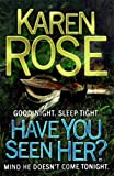 Have You Seen Her? (Raleigh Series)