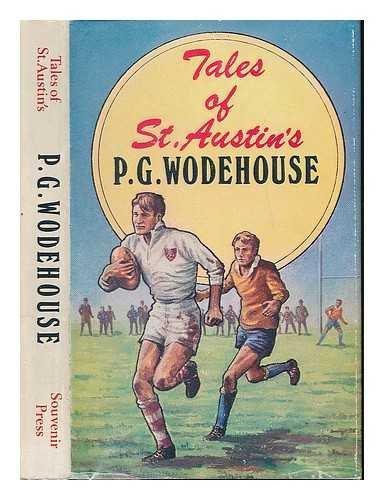 Tales of St Austin's / [by] P.G. Wodehouse