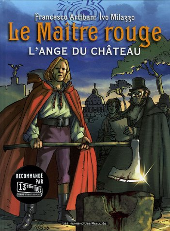 Le Maître rouge, Tome 1 : L'ange du château