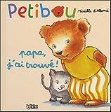 Petibou, tome 6 - Papa, j'ai trouvé !