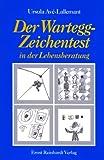 Der Wartegg-Zeichentest in der Lebensberatung (Amazon.de)