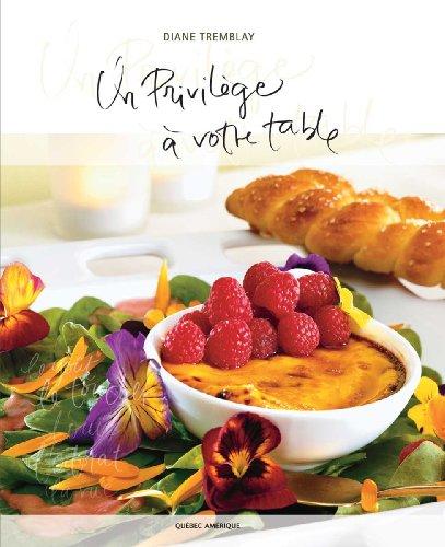 Un Privilege a Votre Table 2e Edition Meilleur Livre de Femme Chef du Monde