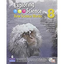Exploring Science : How Science Works Year 8 Student Book with ActiveBook with CDROM: Student Book with ActiveBook Year 8 (EXPLORING SCIENCE 2)