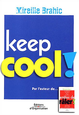 Keep cool ! par Mireille Brahic