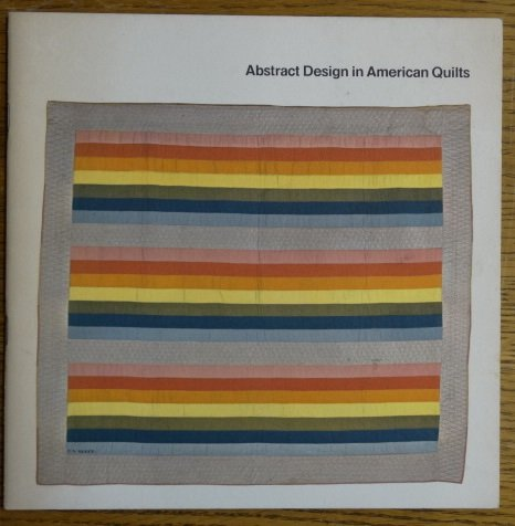Abstract Design in American Quilts -