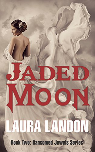Jaded Moon (Ransomed Jewels Book 2) (English Edition)