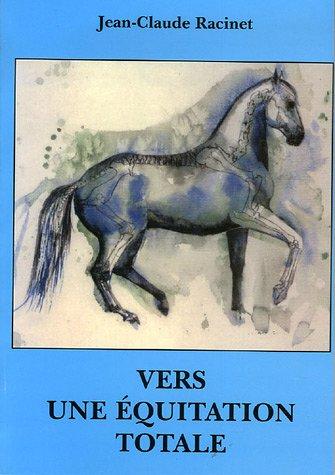Vers une équitation totale