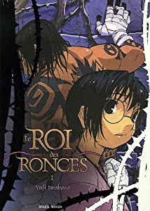 Le Roi Des Ronces Edition couleurs Tome 1