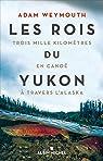 Les rois du Yukon par Weymouth