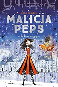 vignette de 'Malicia Peps n° 4<br /> Malicia Peps et le livre magique (Sibéal Pounder)'
