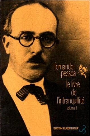 Le Livre de l'intranquillité de Bernardo Soares, [Tome 3, Vol-2]