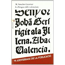 La llengua dels valencians (La unitat)