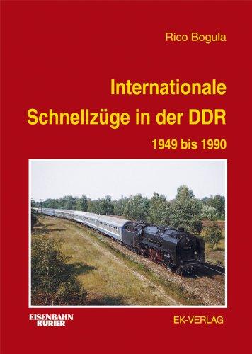EK-Vlg Internationale Schnellzüge in der DDR: 1949 bis 1990