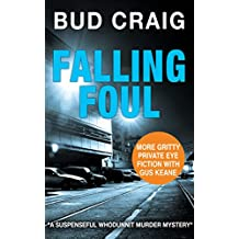FALLING FOUL: A gripping murder mystery full of suspense (Gus Keane PI Series Book 3)